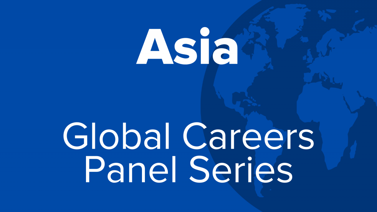 Asia Global Careers Panel Series