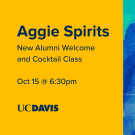 "Text that says ""Aggie Spirits New Alumni Welcome and Cocktail Class Oct 15th 6:30pm"" with egghead"