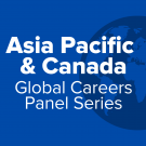 Asia Pacific and Canada Global Careers Panel Series