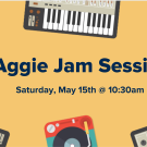 "text that says ""Aggie Jam Session"" on a yellow background with instruments"