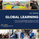 Photo of people at conference; text reads: UC Davis Global Learning Conference