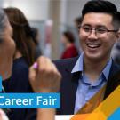 Photo of two individuals smiling and talking to each other; text reads: Hire UC Alumni Career Fair, University of California